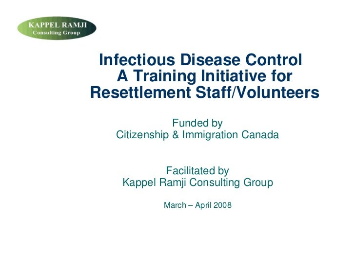 Infectious Disease Control     A Training Initiative for Resettlement Staff/Volunteers                Funded by    Citizen...