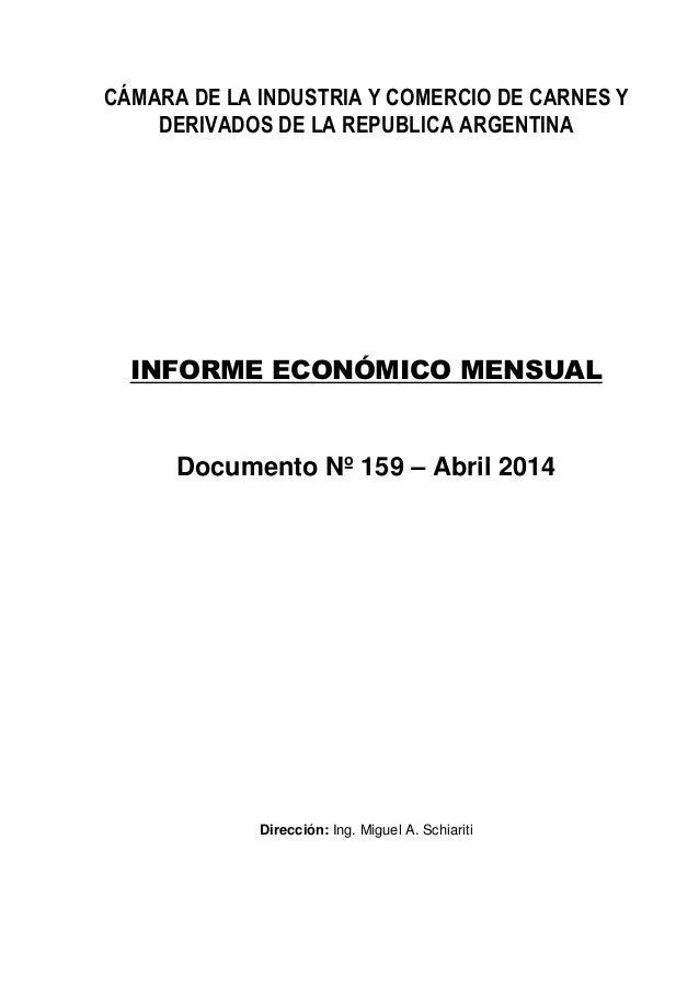 CÁMARA DE LA INDUSTRIA Y COMERCIO DE CARNES Y DERIVADOS DE LA REPUBLICA ARGENTINA INFORME ECONÓMICO MENSUAL Documento Nº 1...