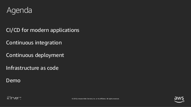 CI/CD for Serverless and Containerized Applications (DEV309-R1) - AWS re:Invent 2018 Slide 3