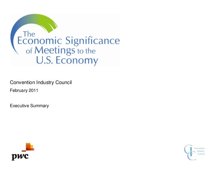 Convention Industry CouncilFebruary 2011Executive Summary
