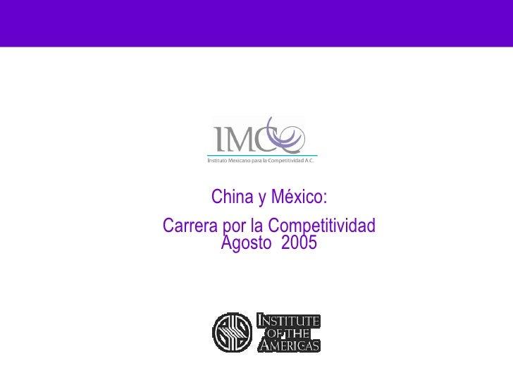 Relaciones Internacionales / Gobierno Internacional: Carrera por la competitividad México vs China (2005)