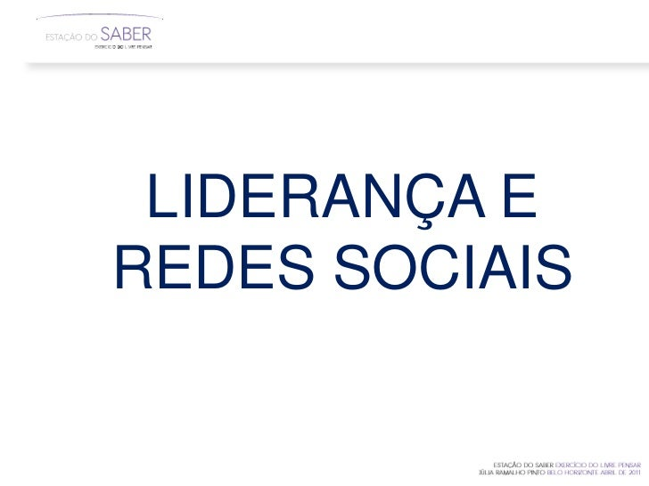 LIDERANÇA EREDES SOCIAIS