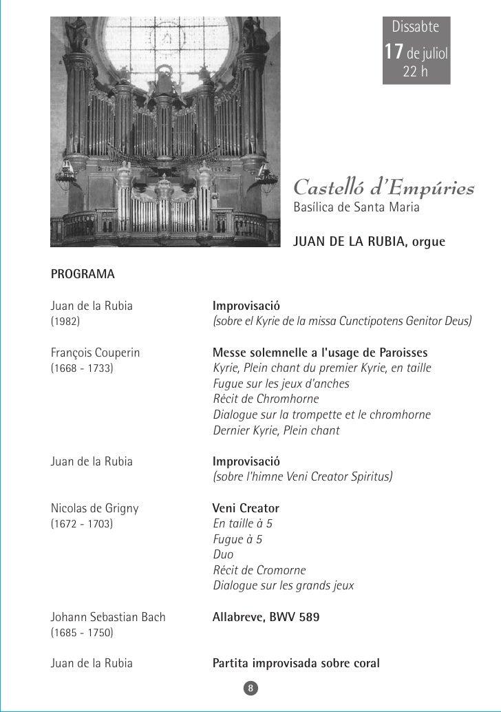 Dijous    22 de juliol       22 h          Torredembarra Parròquia de Sant Pere Apòstol    MIQUEL GONZÁLEZ, orgue    PROGR...
