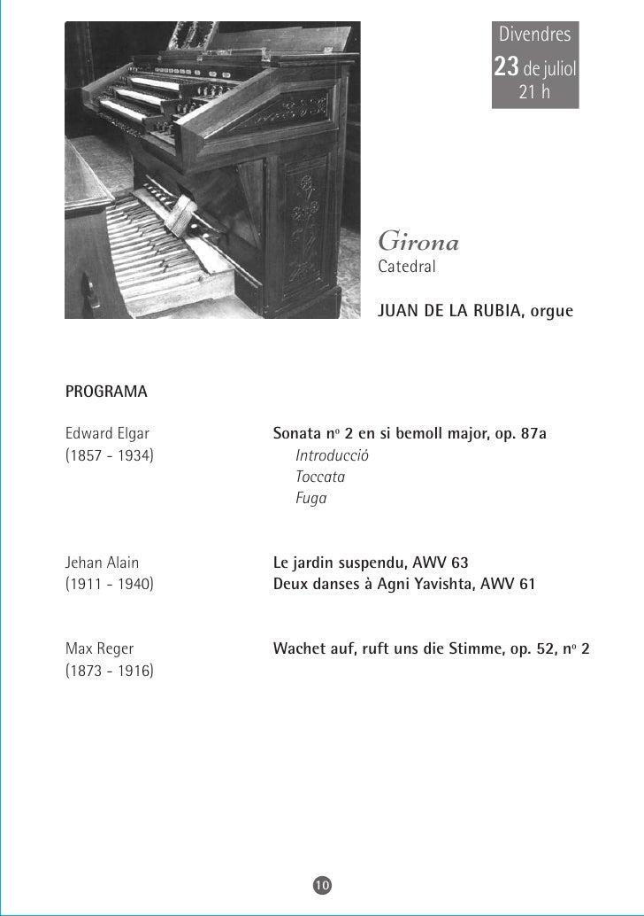 Dissabte 24 de juliol     21 h                       Mataró      Basílica de Santa Maria         RAÚL PRIETO, orgue    PRO...