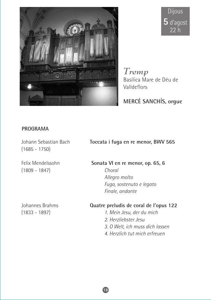 Dissabte 7 d'agost    21 h                         Berga  Parròquia de Santa Eulàlia    MERCÈ SANCHÍS, orgue    PROGRAMA  ...