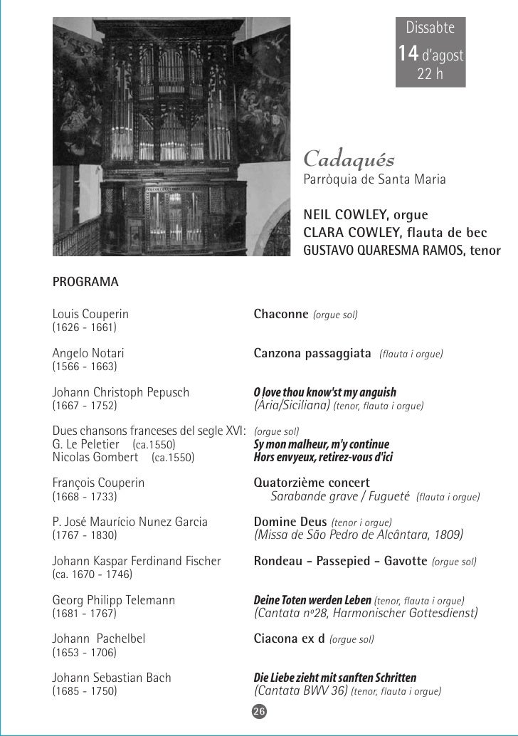 Dissabte   14 d'agost      21 h     Torroja del Priorat     Parròquia de Sant Miquel            FRANCESC PI, orgue   PROGR...
