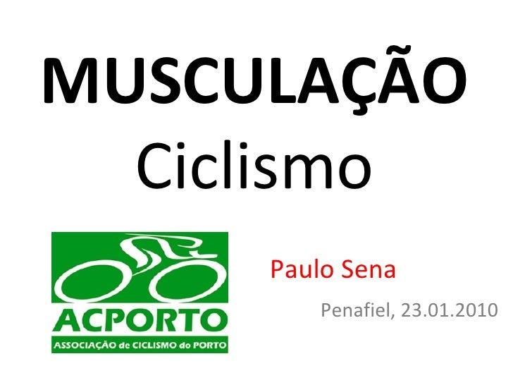 Ciclismo e musculação