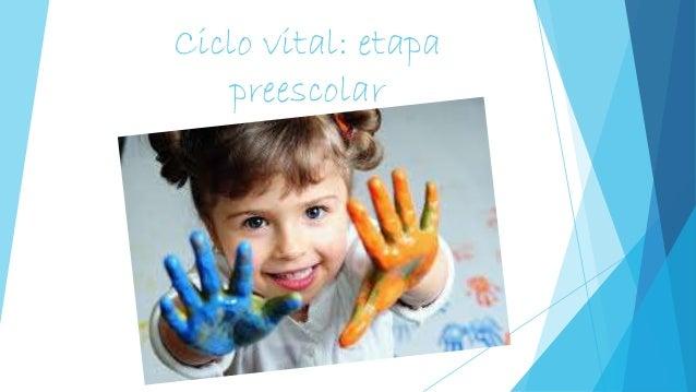 Ciclo vital: etapa preescolar