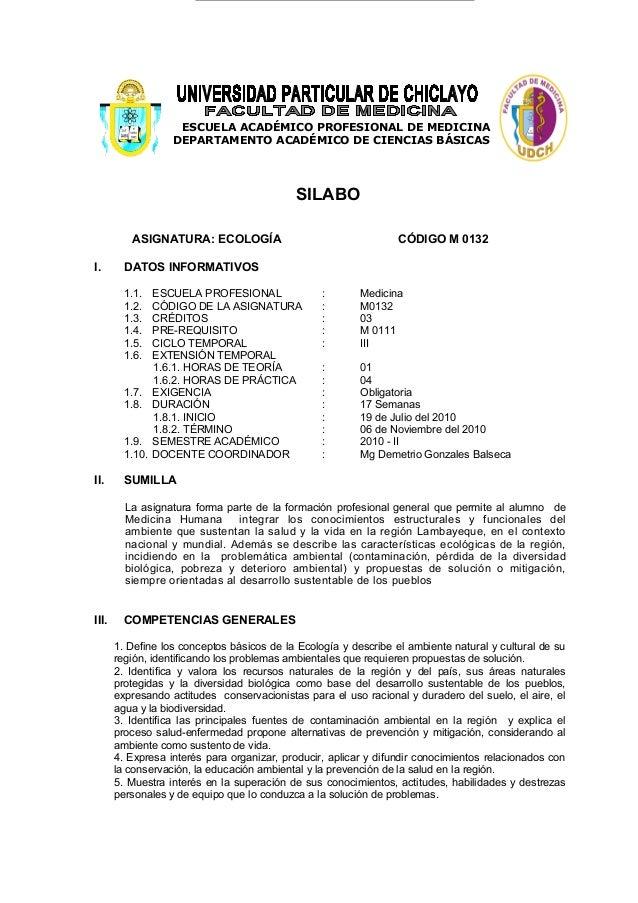 ESCUELA ACADÉMICO PROFESIONAL DE MEDICINA DEPARTAMENTO ACADÉMICO DE CIENCIAS BÁSICAS SILABO ASIGNATURA: ECOLOGÍA CÓDIGO M ...