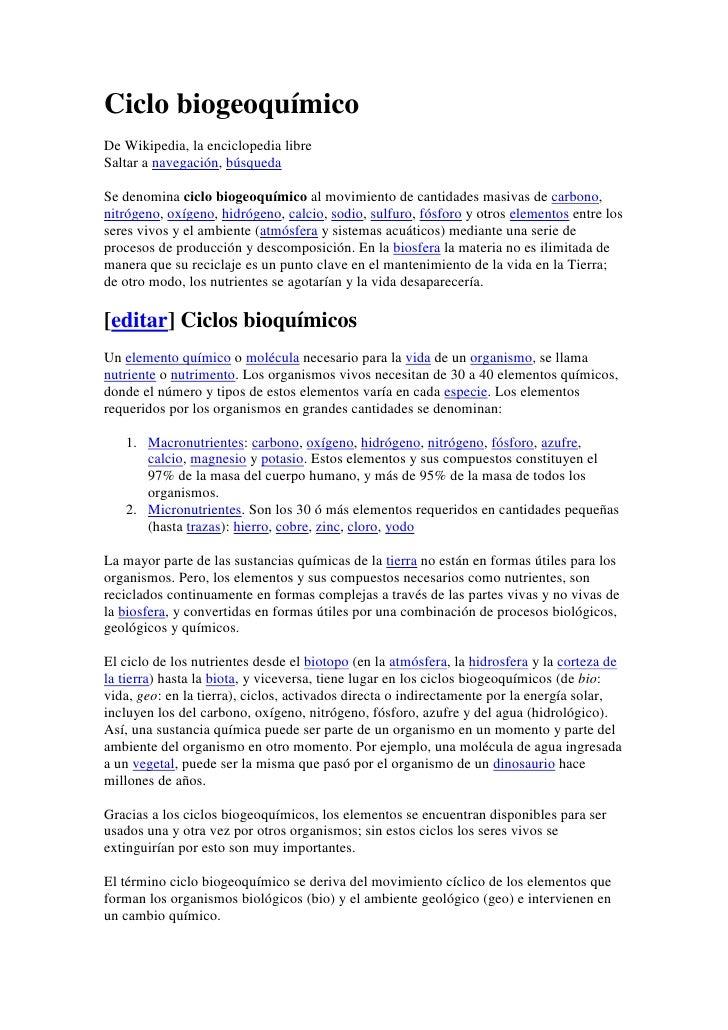 Ciclo biogeoquímico<br />De Wikipedia, la enciclopedia libre<br />Saltar a navegación, búsqueda <br />Se denomina ciclo bi...