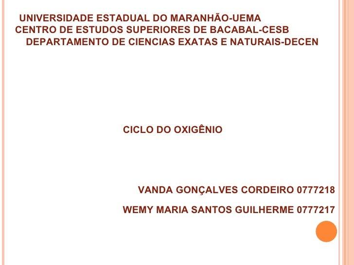 UNIVERSIDADE ESTADUAL DO MARANHÃO-UEMACENTRO DE ESTUDOS SUPERIORES DE BACABAL-CESB  DEPARTAMENTO DE CIENCIAS EXATAS E NATU...