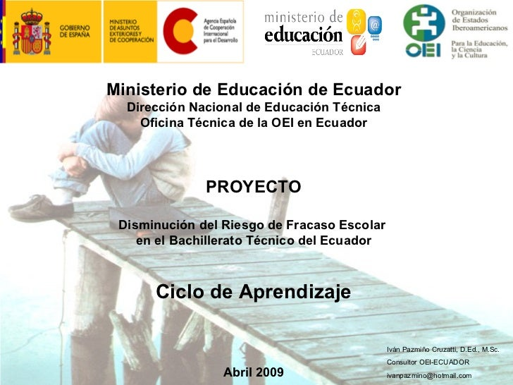 Ministerio de Educación de Ecuador  Dirección Nacional de Educación Técnica    Oficina Técnica de la OEI en Ecuador       ...