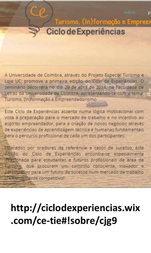 http://ciclodexperiencias.wix .com/ce-tie#!sobre/cjg9