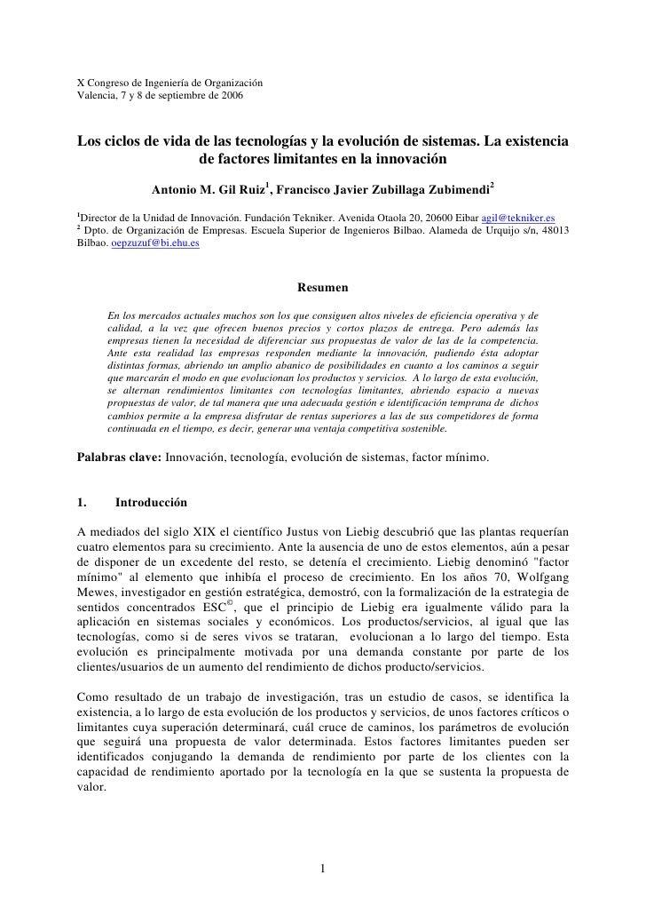 X Congreso de Ingeniería de OrganizaciónValencia, 7 y 8 de septiembre de 2006Los ciclos de vida de las tecnologías y la ev...