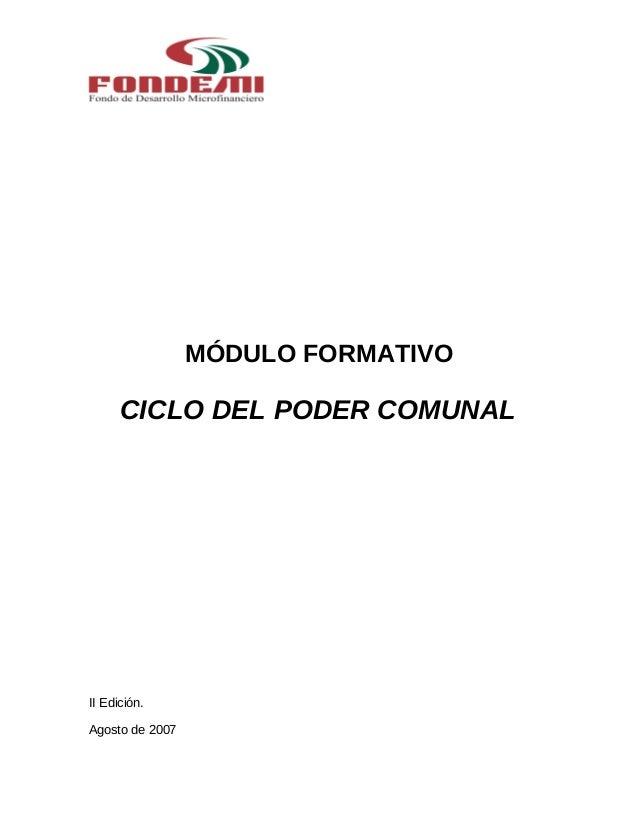 MÓDULO FORMATIVO CICLO DEL PODER COMUNAL II Edición. Agosto de 2007