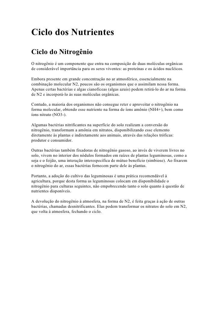 Ciclo dos NutrientesCiclo do NitrogênioO nitrogênio é um componente que entra na composição de duas moléculas orgânicasde ...