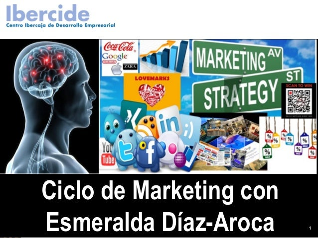 Ciclo de Marketing con            Esmeralda Díaz-ArocaCiclo de Marketing con Esmeralda Diaz-Aroca                         ...