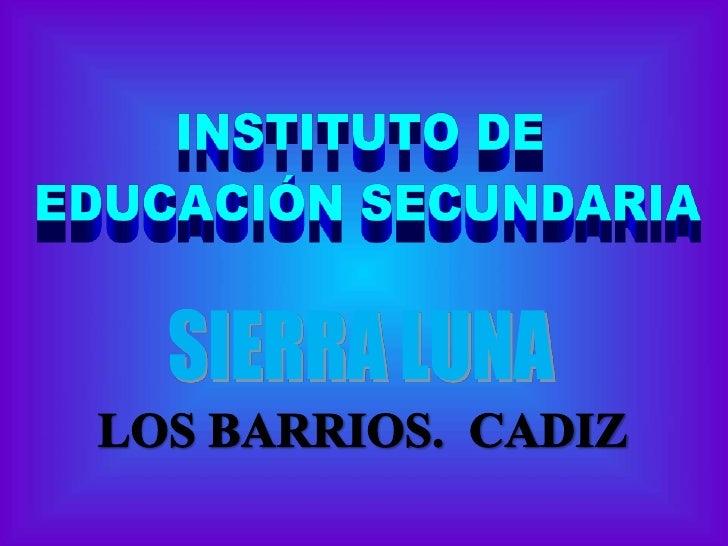 SIERRA LUNA<br />LOS BARRIOS.  CADIZ<br />