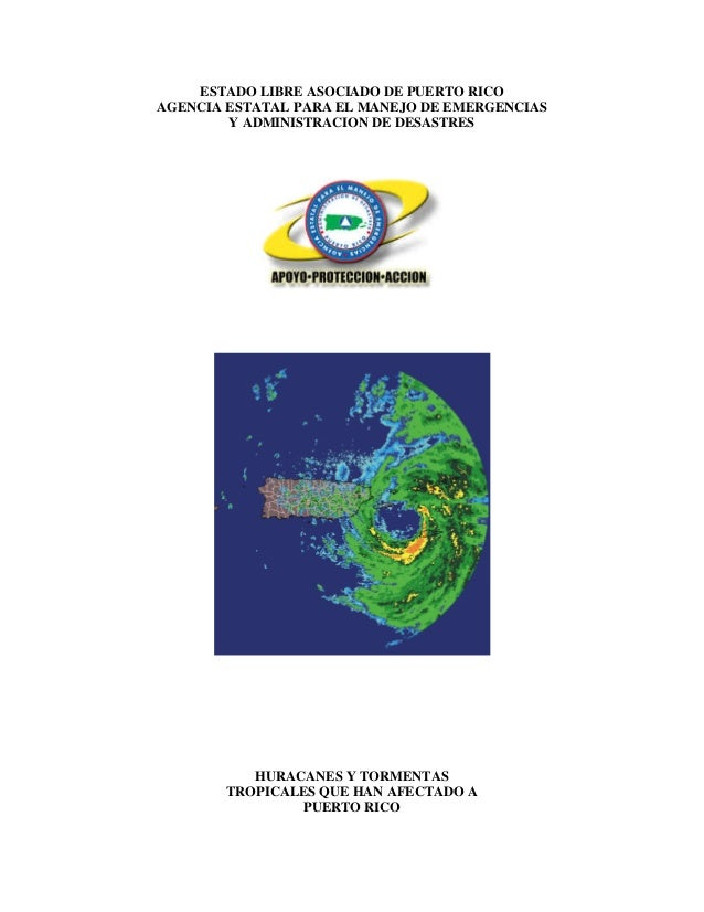 ESTADO LIBRE ASOCIADO DE PUERTO RICO AGENCIA ESTATAL PARA EL MANEJO DE EMERGENCIAS Y ADMINISTRACION DE DESASTRES HURACANES...