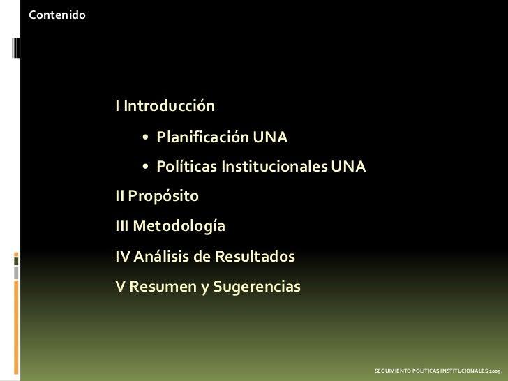Contenido            I Introducción               • Planificación UNA               • Políticas Institucionales UNA       ...