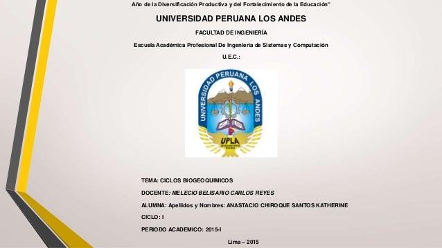 """Año de la Diversificación Productiva y del Fortalecimiento de la Educación"""" UNIVERSIDAD PERUANA LOS ANDES FACULTAD DE INGE..."""