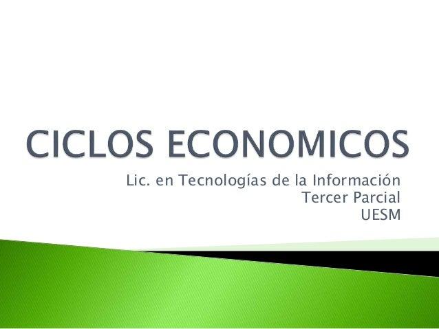 Lic. en Tecnologías de la Información Tercer Parcial UESM
