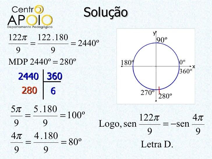 Solução                                   y122π 122 .180                          90º    =         = 2440º  9      9MDP 24...