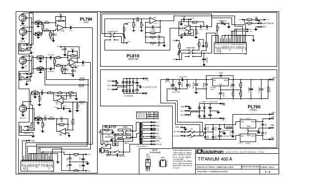 FOLHA: 02/04 TITANIUM 400 A Todos resistores são de 1/4W e todos os capaci- tores eletrolítcos são de 25 V, exceto aqueles...