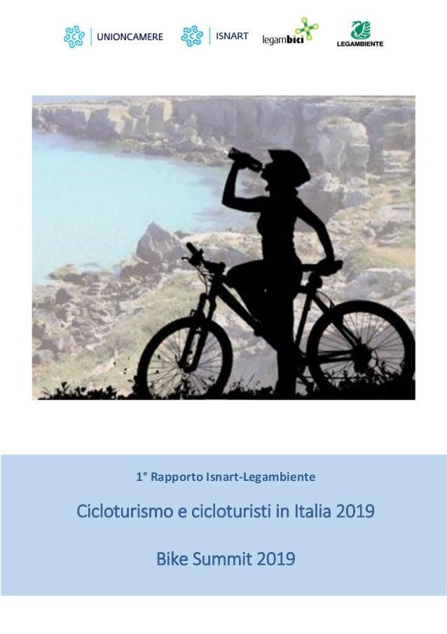 1°RapportoIsnart‐Legambiente  CicloturismoecicloturistiinItalia2019  BikeSummit2019