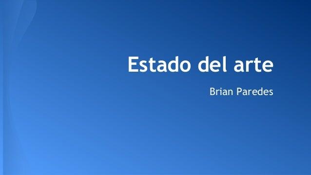 Estado del arte Brian Paredes