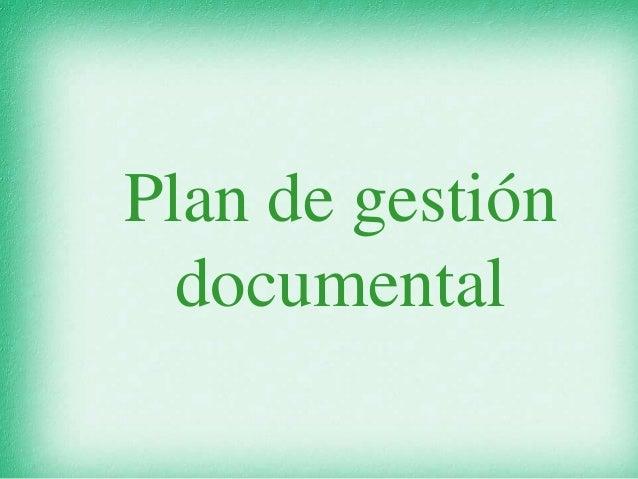 Plan de gestión documental