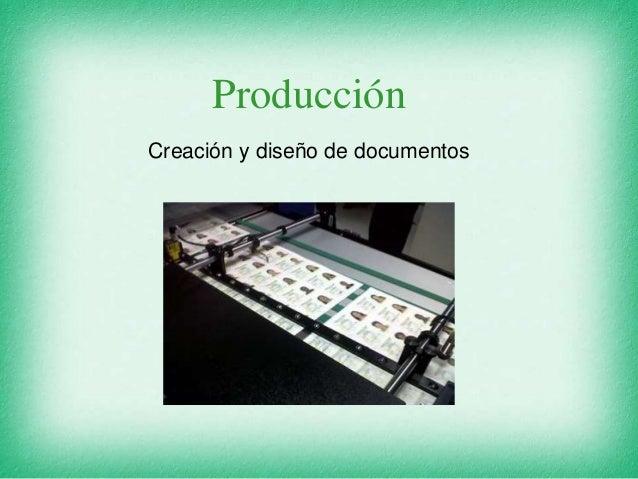 Producción Creación y diseño de documentos