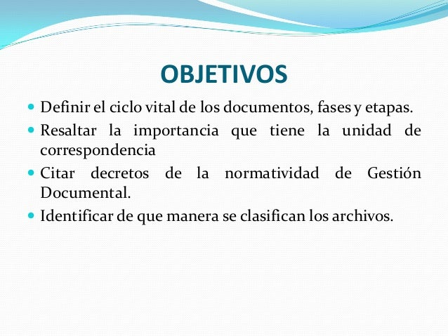 Ciclo vital de los documentos Slide 3