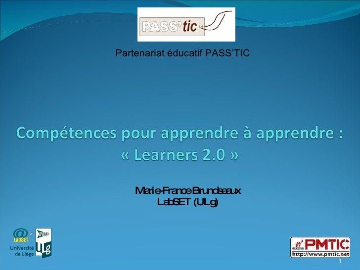 Marie-France Brundseaux LabSET (ULg) Partenariat éducatif PASS'TIC