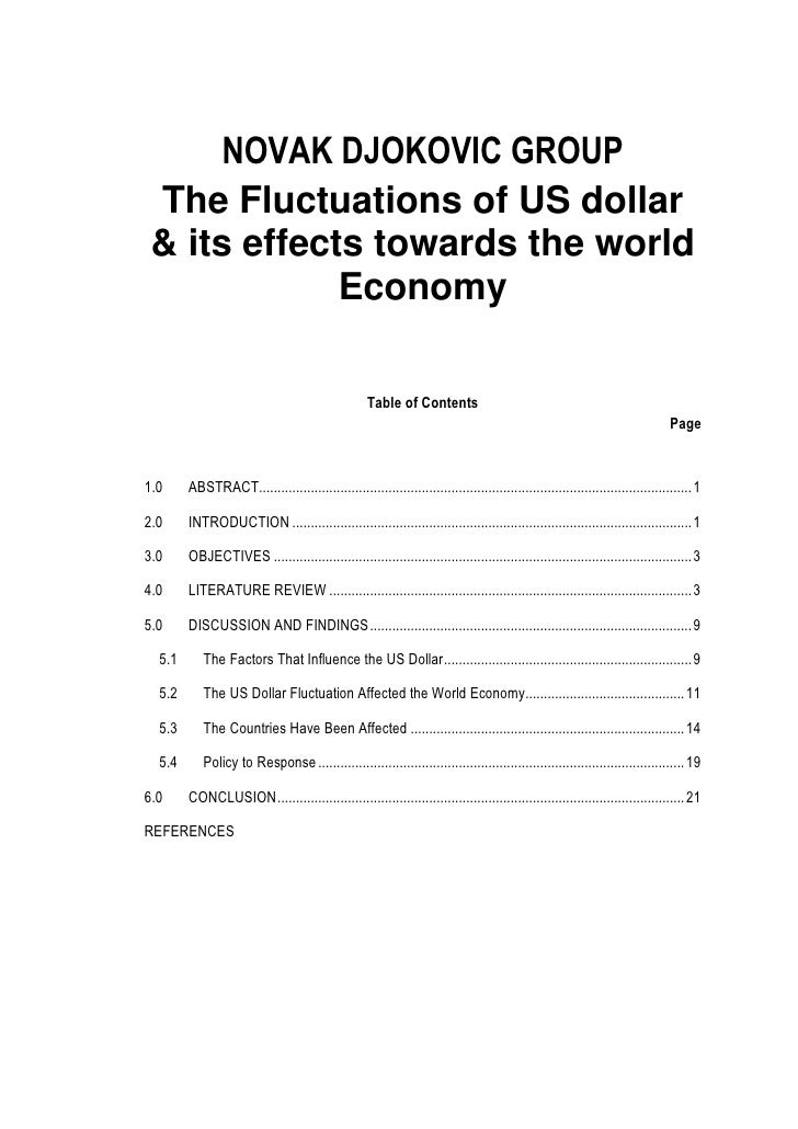 NOVAK DJOKOVIC GROUP The Fluctuations of US dollar & its effects towards the world             Economy                    ...