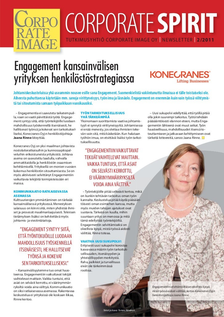 CORPORATE SPIRIT                                       TUTKIMUSYHTIÖ CORPORATE IMAGE OY | NEWSLET TER | 2/2011Engagement k...