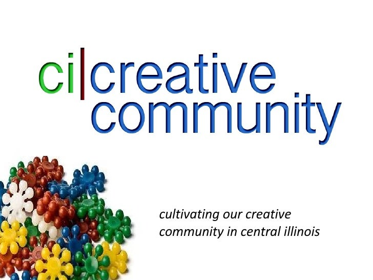 cultivating our creative community in central illinois