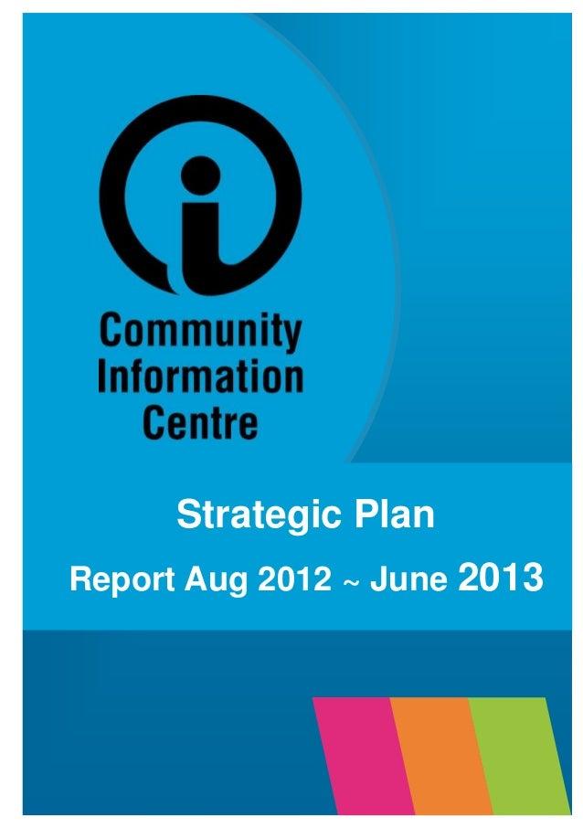 Strategic Plan Report Aug 2012 ~ June 2013