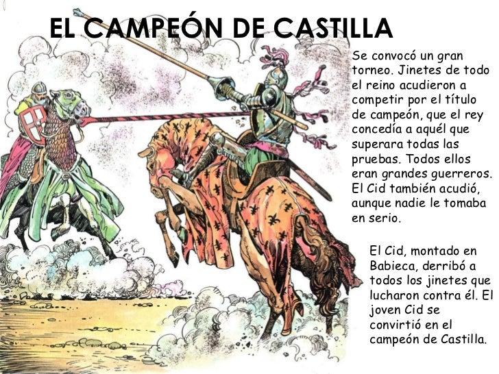EL CAMPEÓN DE CASTILLA                    Se convocó un gran                    torneo. Jinetes de todo                   ...