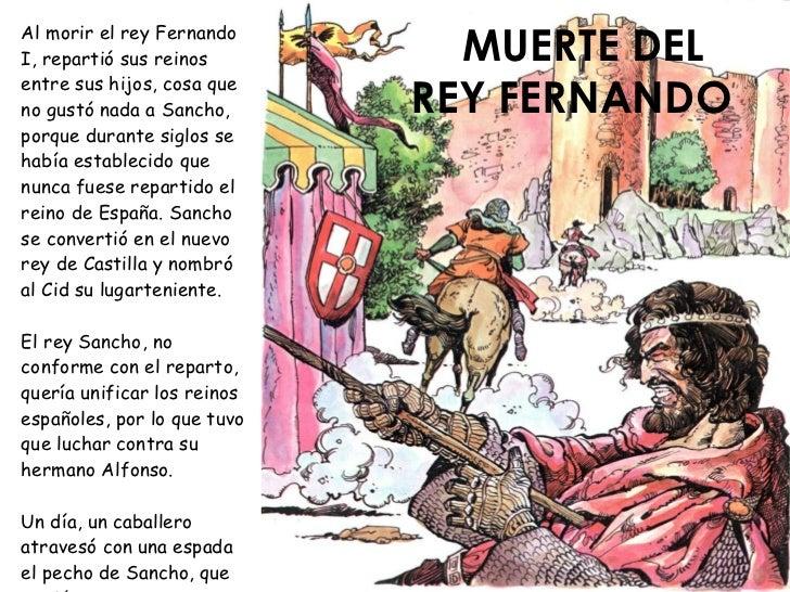 MUERTE DEL Al morir el rey Fernando I, repartió sus reinos                               REY FERNANDO entre sus hijos, cos...