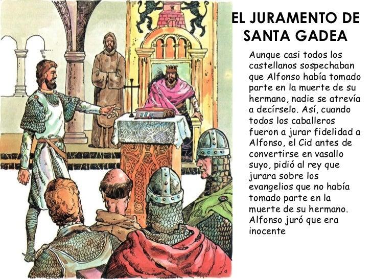 EL JURAMENTO DE   SANTA GADEA   Aunque casi todos los   castellanos sospechaban   que Alfonso había tomado   parte en la m...