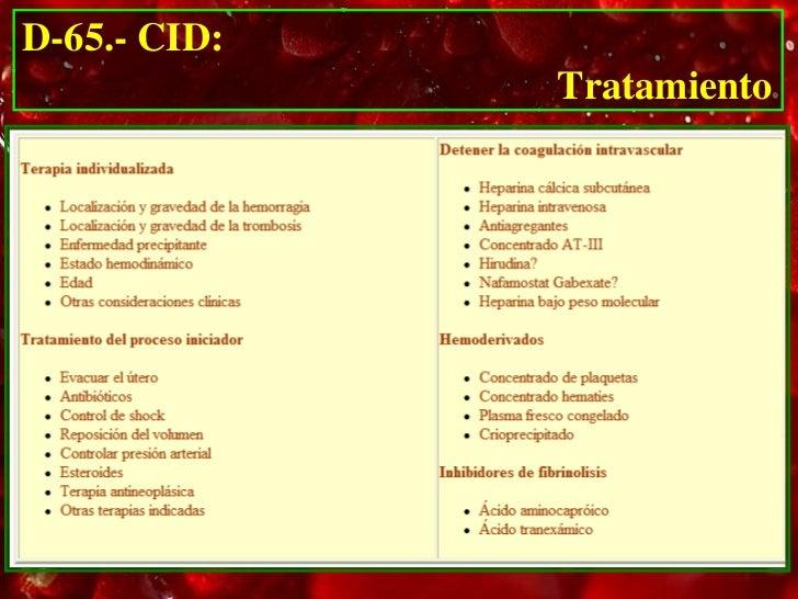 D-65.- CID:                                            Tratamiento    La base fundamental consta de 5 puntos:      1.   El...