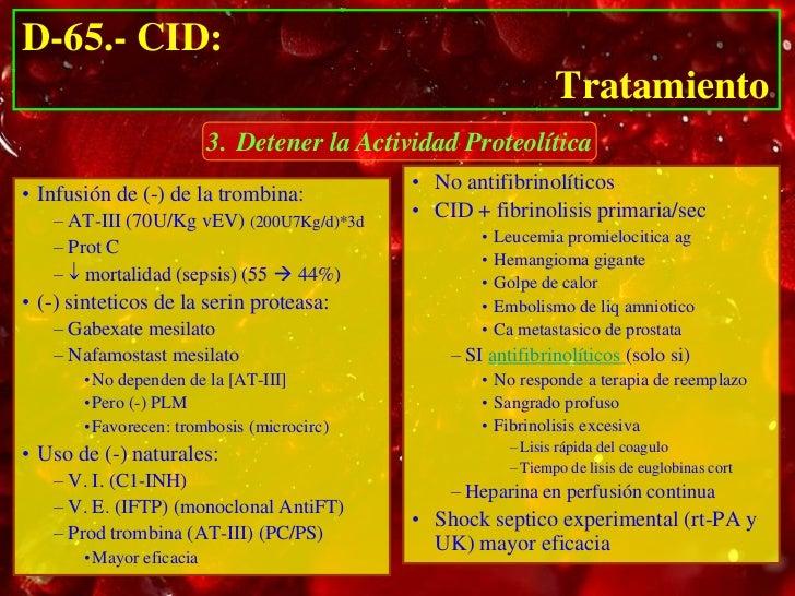 D-65.- CID:                                             Tratamiento         4. Reposición de los Componentes Deplecionados...