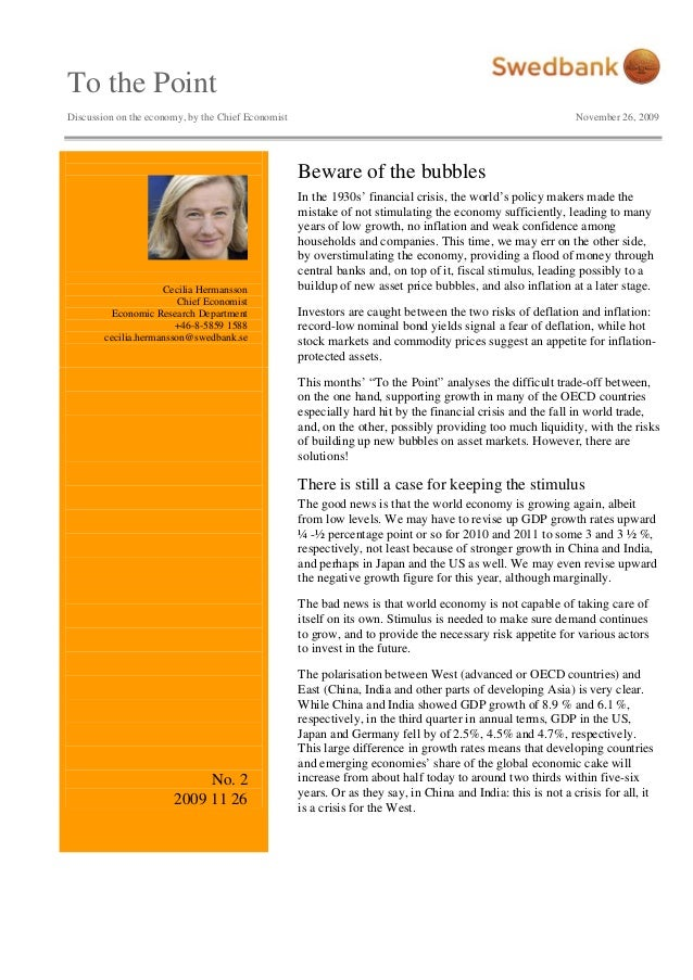 To the Point Discussion on the economy, by the Chief Economist November 26, 2009 Cecilia Hermansson Chief Economist Econom...