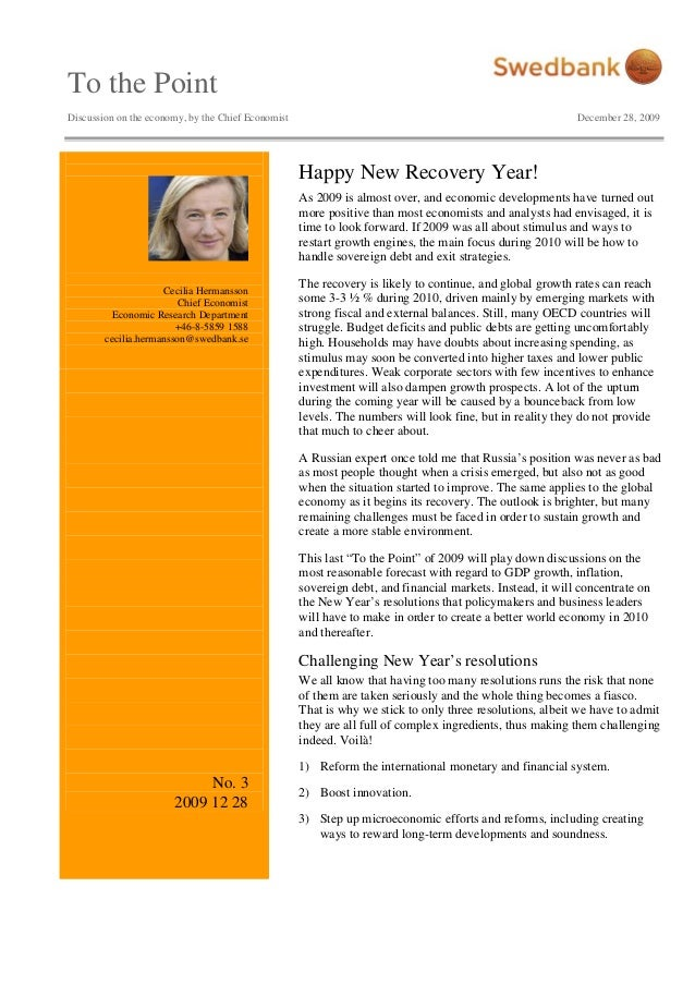 To the Point Discussion on the economy, by the Chief Economist December 28, 2009 Cecilia Hermansson Chief Economist Econom...