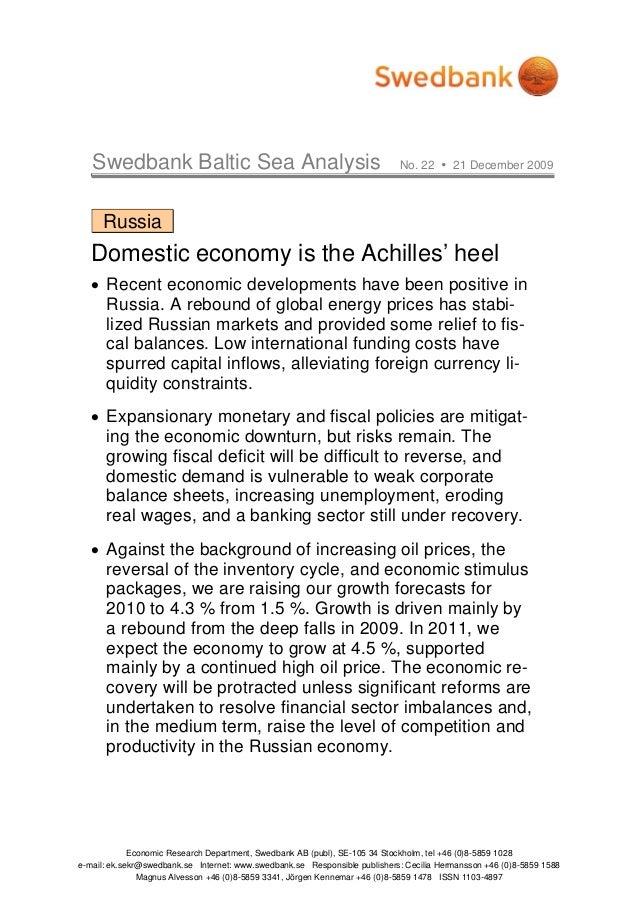 Swedbank Baltic Sea Analysis No. 22 21 December 2009 Economic Research Department, Swedbank AB (publ), SE-105 34 Stockholm...