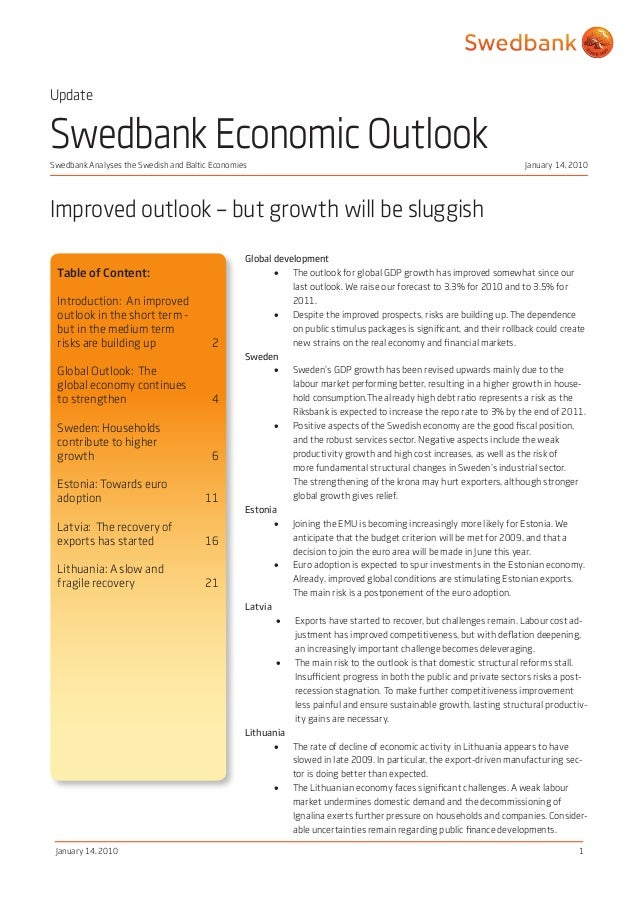 Swedbank Analyses the Swedish and Baltic Economies January 14, 2010 January 14, 2010 1 Swedbank Economic Outlook Improved ...