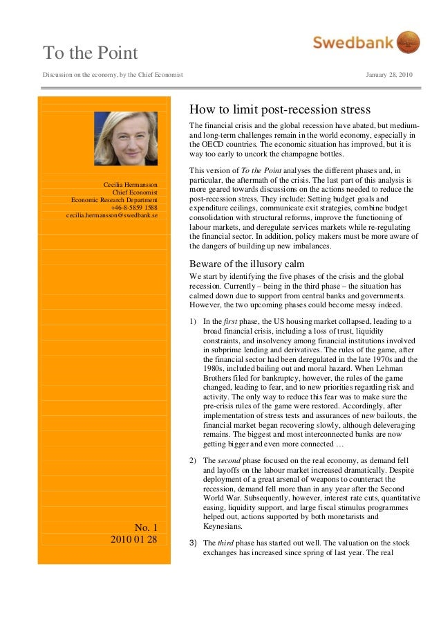 To the Point Discussion on the economy, by the Chief Economist January 28, 2010 Cecilia Hermansson Chief Economist Economi...
