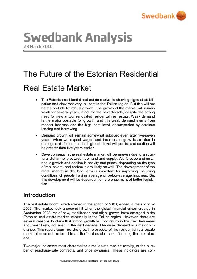Swedbank Analysis 23 March 2010 Please read important information on the last page The Future of the Estonian Residential ...