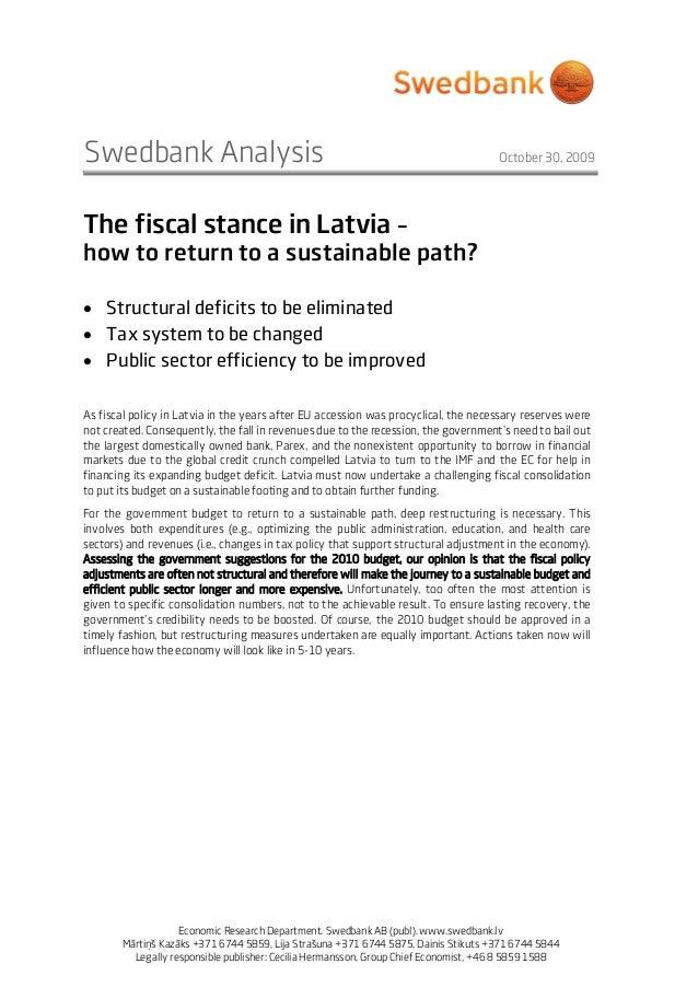 Swedbank Analysis October 30, 2009 Economic Research Department. Swedbank AB (publ). www.swedbank.lv Mārtiņš Kazāks +371 6...